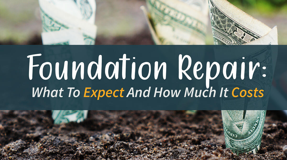 Foundation Repair: What To Expect and How Much It Costs