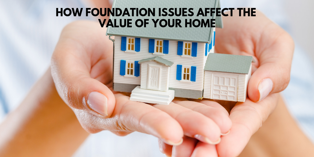 How Foundation Issues Affect The Value of Your Home