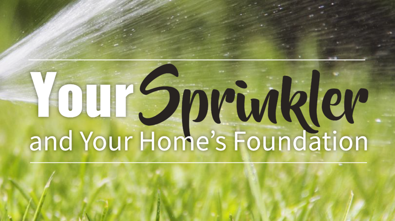 Sprinklers and Home Foundations