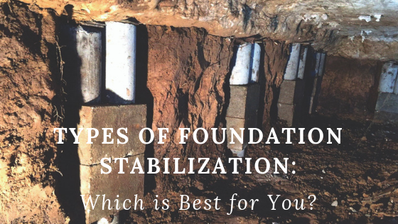 Types of Foundation Stabilization
