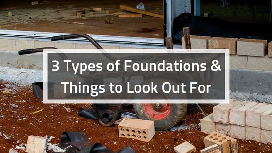 3 Types of Foundations & Problems to Look Out For