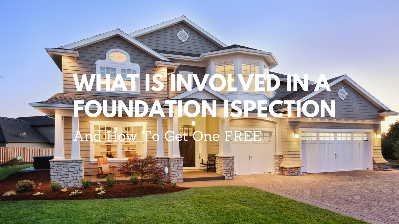 What Is Involved in a Foundation Inspection? [And How To Get One Free]