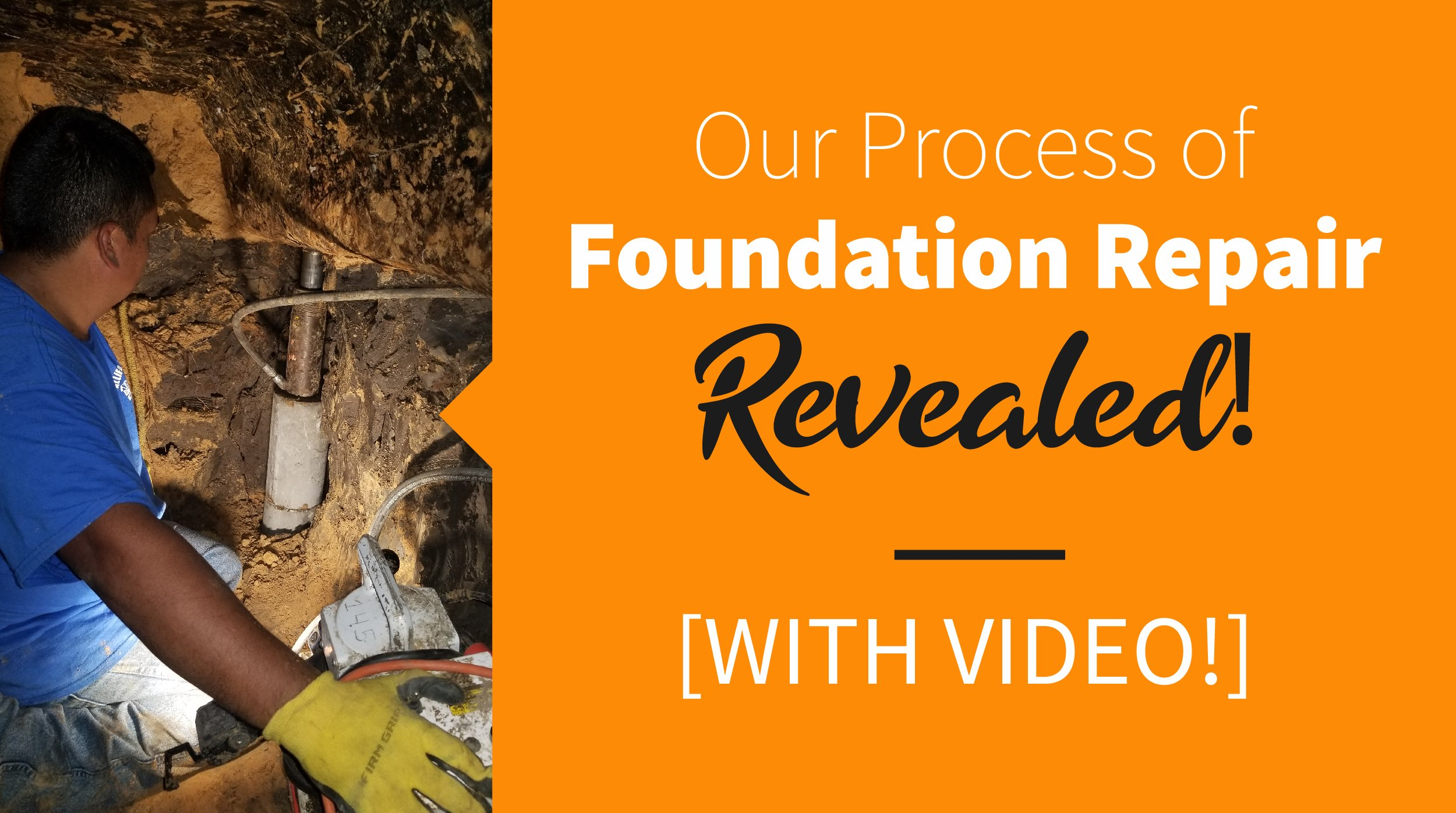 Our Process of Foundation Repair REVEALED! [With Video]