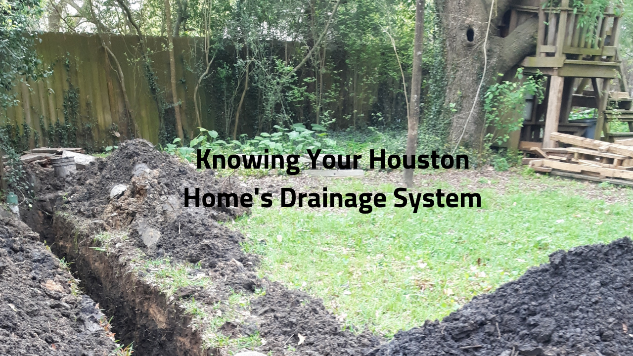 Knowing Your Houston Home's Drainage System
