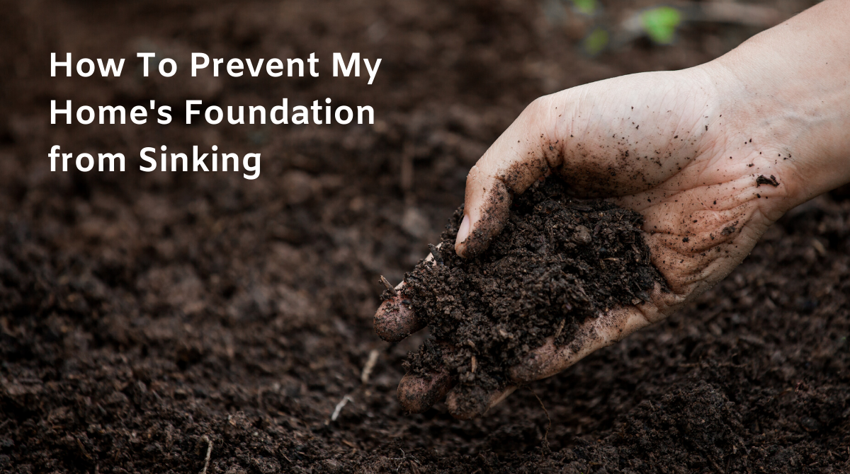 How To Prevent My Home's Foundation from Sinking