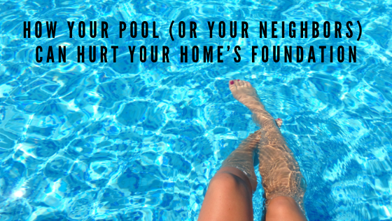 How Your Pool (or your neighbors) Can Hurt Your Houston Home's Foundation