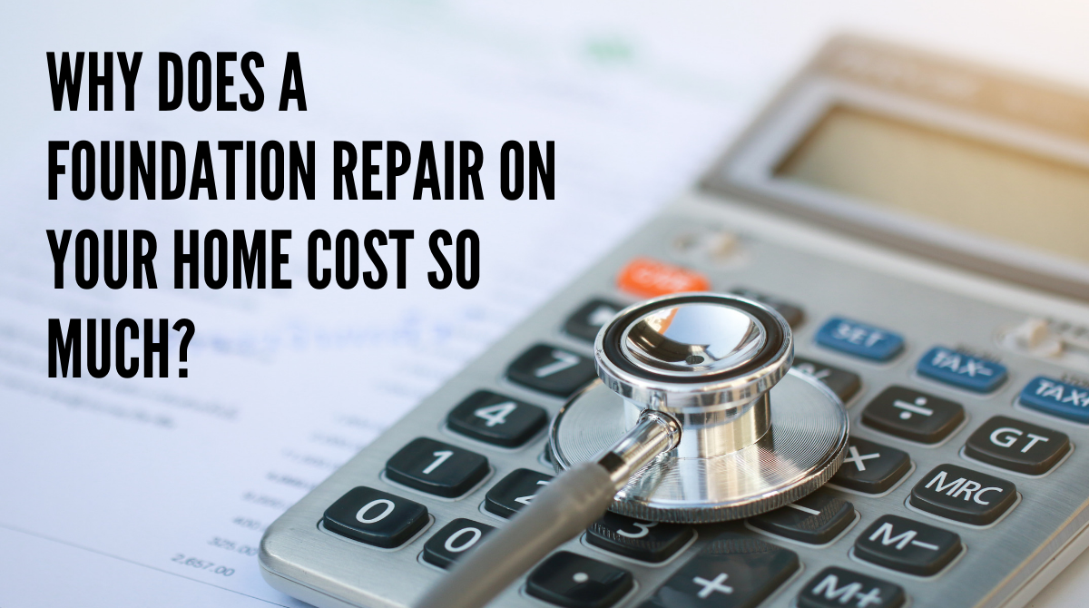 Why Does a Foundation Repair On Your Home Cost So Much?