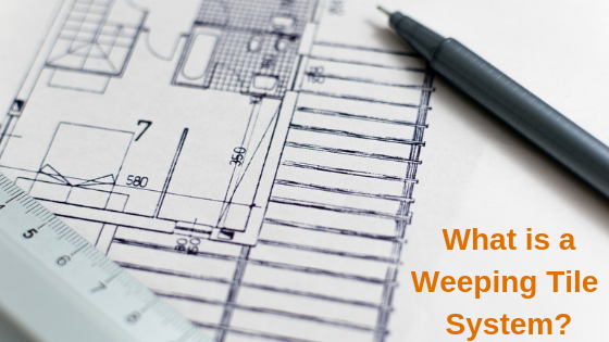 What is a Weeping Tile System?