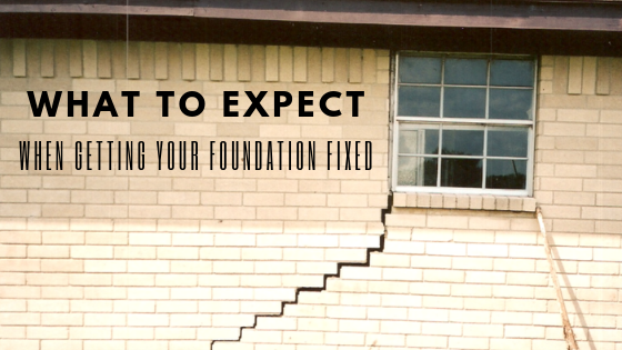 What to Expect When Your Foundation Needs to be Fixed
